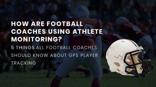 PlayerTek GPS Athlete Monitoring for Football Coaches