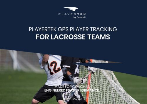PlayerTek GPS Athlete Monitoring for Lacrosse Teams